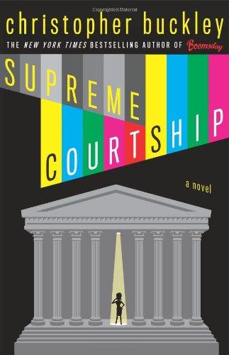 Supreme Courtship: Buckley, Christopher
