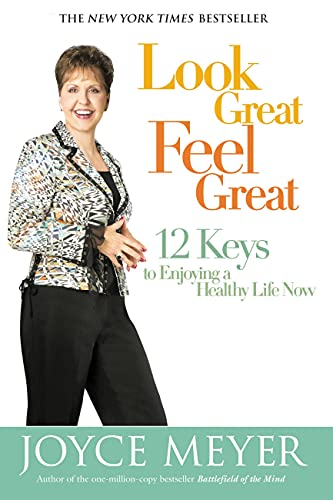 9780446579834: Look Great, Feel Great : 12 Keys to Enjoying a Healthy Life Now (Large Print Edition)