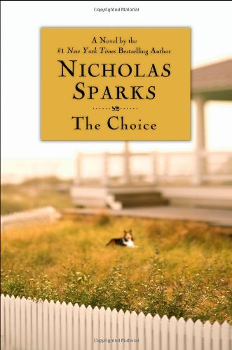 The Choice: Nicholas Sparks