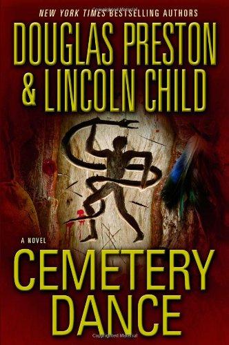 Cemetery Dance: Preston, Douglas & Lincoln Child