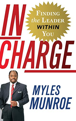 9780446580465: In Charge: Finding the Leader Within You