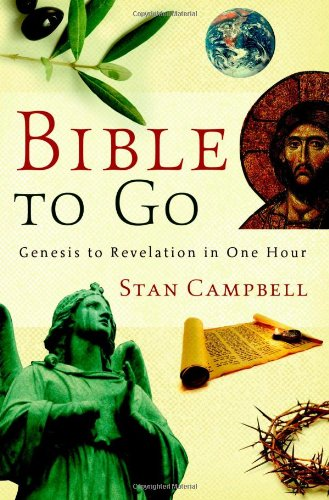 9780446580519: Bible to Go: Genesis to Revelation in One Hour