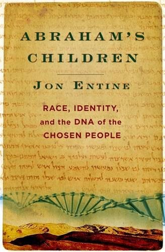 Abraham's Children : Race, Identity, and the DNA of the Chosen People