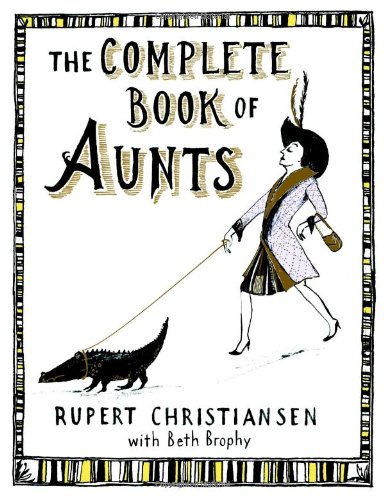 9780446580748: The Complete Book of Aunts