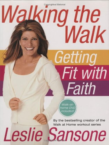 9780446581042: Walking the Walk (w/DVD): Getting Fit with Faith