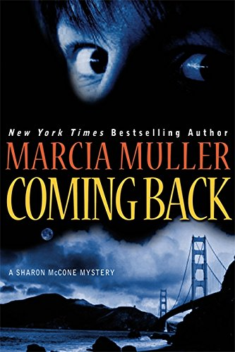 9780446581066: Coming Back (A Sharon Mccone Mystery)