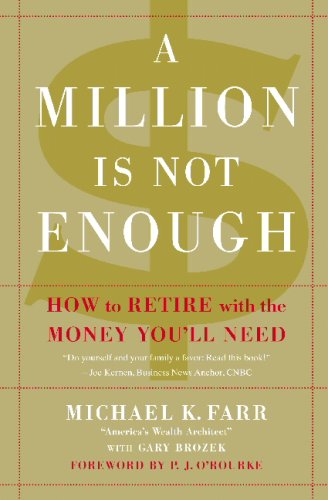 9780446581226: A Million Is Not Enough: How to Retire with the Money You'll Need