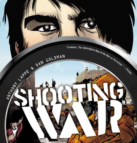 Shooting War: Anthony Lappe, Dan Goldman