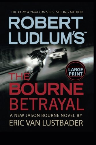9780446581394: Robert Ludlum's (TM) The Bourne Betrayal