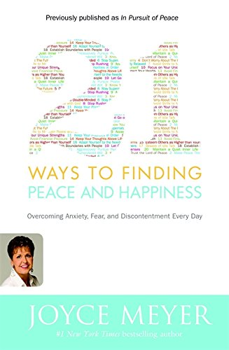 9780446581509: 21 Ways to Finding Peace and Happiness: Overcoming Anxiety, Fear, and Discontentment Every Day