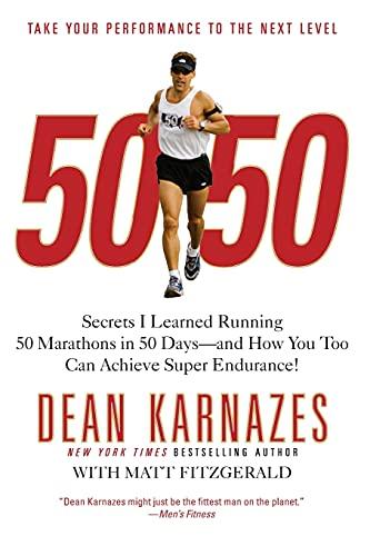 9780446581844: 50/50: Secrets I Learned Running 50 Marathons In 50 Days
