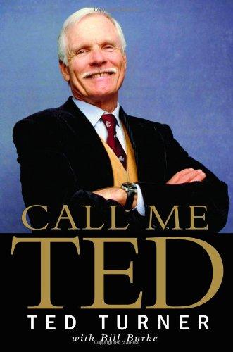 9780446581899: Call Me Ted