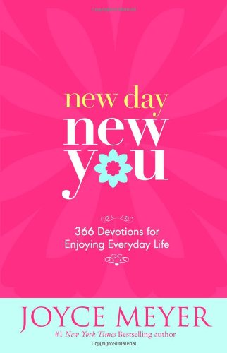 9780446581950: New Day, New You: 366 Devotions for Enjoying Everyday Life