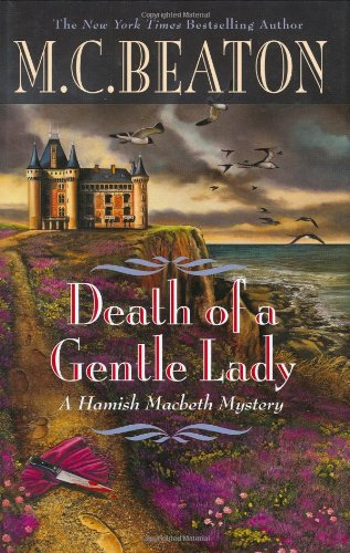 9780446582605: Death of a Gentle Lady (Hamish Macbeth Mystery)