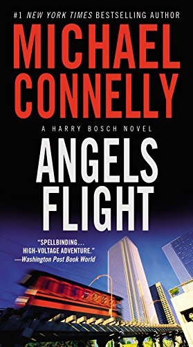 9780446582773: Angels Flight (A Harry Bosch Novel)