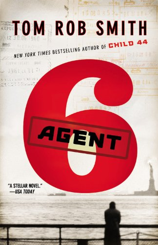 9780446583084: Agent 6 (Child 44 Trilogy)