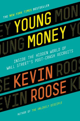 9780446583251: Young Money: Inside the Hidden World of Wall Street's Post-Crash Recruits