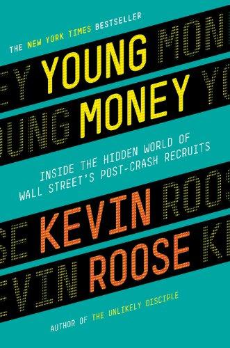 9780446583251: Young Money: Inside the Hidden World of Wall Street's Post-Crash Recruits