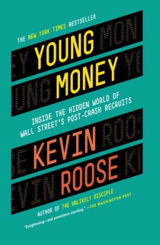 9780446583268: Young Money: Inside the Hidden World of Wall Street's Post-Crash Recruits