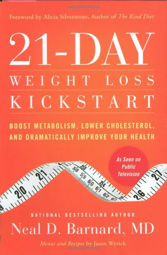 9780446583817: 21-Day Weight Loss Kickstart: Boost Metabolism, Lower Cholesterol, and Dramatically Improve Your Health