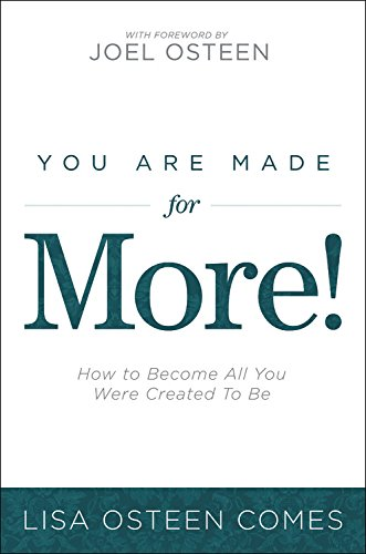 9780446584203: You Are Made for More!: How to Become All You Were Created to Be