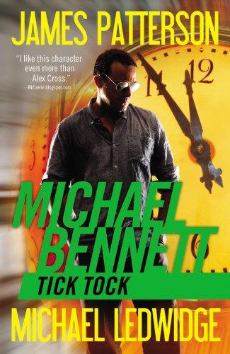 9780446584333: Tick Tock (Michael Bennett)