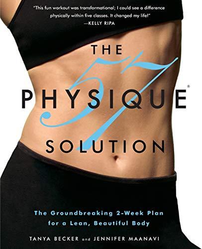 9780446585347: The Physique 57(R) Solution: The Groundbreaking 2-Week Plan for a Lean, Beautiful Body
