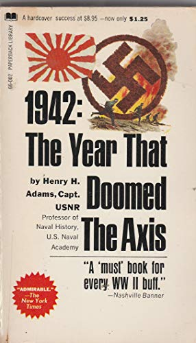 9780446594448: 1942: The Year That Doomed the Axis