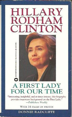 9780446600637: Hillary Rodham Clinton : A First Lady for Our Time