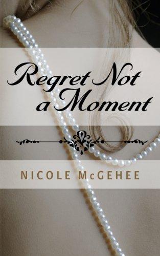 9780446600712: Regret Not a Moment