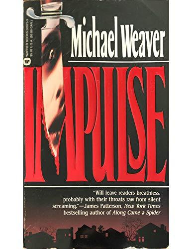 Impulse: Weaver, Michael