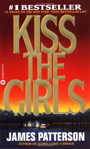 9780446601245: Kiss the Girls