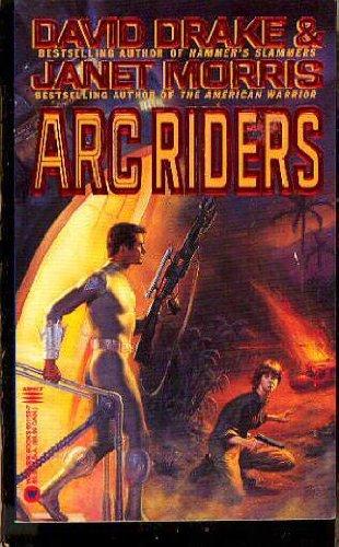 Arc Riders: Drake, David; Morris,