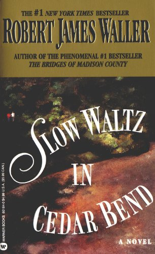 Slow Waltz in Cedar Bend: Waller, Robert James