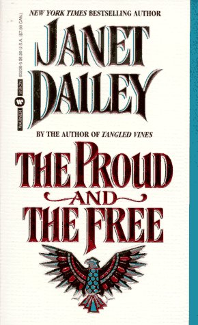 9780446602082: The Proud and the Free
