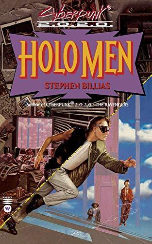 9780446602334: Holo Men (Cyberpunk 2.0.2.0.)