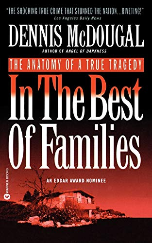 9780446602358: In the Best of Families: The Anatomy of a True Tragedy