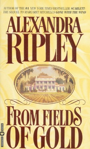 9780446602495: From Fields of Gold