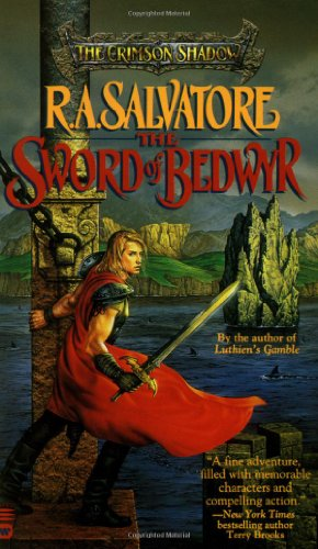 The Sword of Bedwyr (The Crimson Shadow) (0446602728) by R. A. Salvatore
