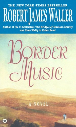 9780446602730: Border Music