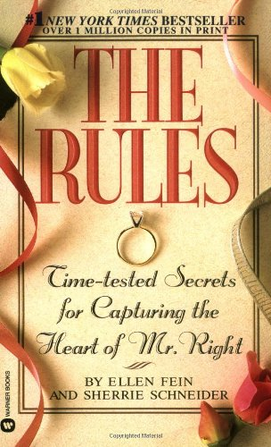 9780446602747: The Rules: Time-Tested Secrets for Capturing the Heart of Mr. Right