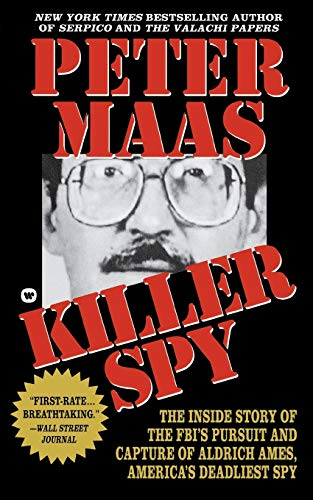 Killer Spy : The Inside Story of: Peter Maas
