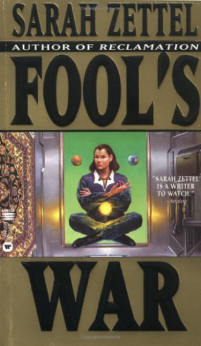 Fool's War: Zettel, Sarah