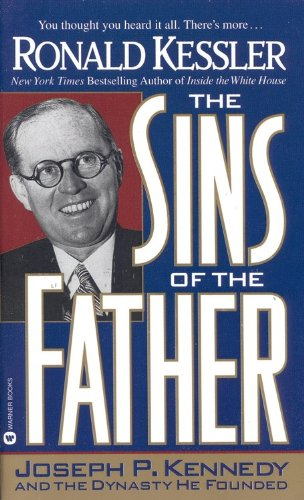 9780446603843: The Sins of the Father: Joseph P. Kennedy and the Dynasty He Founded