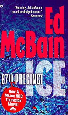 Ice (87th Precinct): McBain, Ed
