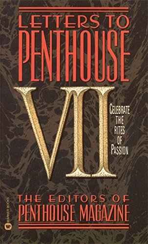 9780446604185: Letters to Penthouse VII: Celebrate the Rites of Passion (Vol VII)