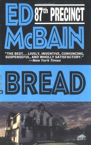 Bread (87th Precinct Mysteries): McBain, Ed