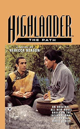 9780446604567: Highlander(TM): The Path (Highlander (Warner))