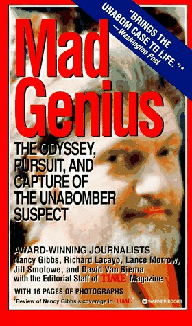 9780446604598: Mad Genius: The Odyssey, Pursuit, and Capture of the Unabomber Suspect
