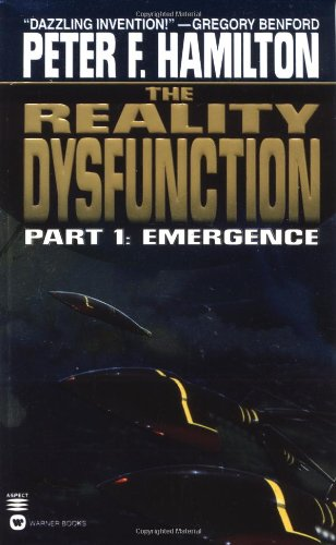 THE REALITY DYSFUNCTION PART 1: EMERGENCE & PART 2: EXPANSION: Hamilton, Peter F.